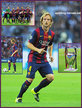 Ivan RAKITIC - Barcelona - Scorer of Barca's opening goal at 2015 Cahampions League Final.